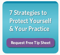 Download Free Article: 7 Strategies to Protect Yourself and Your Practice